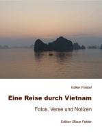 Eine Reise durch Vietnam