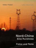 Nord-China. Eine Rundreise