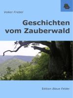 Geschichten vom Zauberwald