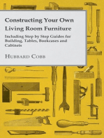 Constructing Your own Living Room Furniture - Including Step by Step Guides for Building, Tables, Bookcases and Cabinets