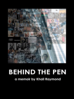 Behind the Pen