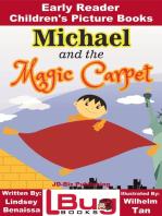 Michael and the Magic Carpet