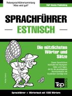 Sprachführer Deutsch-Estnisch und Kompaktwörterbuch mit 1500 Wörtern