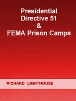 Presidential Directive 51 & FEMA Prison Camps