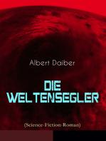 Die Weltensegler (Science-Fiction-Roman)