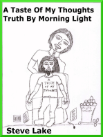 A Taste Of My Thoughts Truth By Morning Light