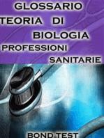 Glossario Teoria di Biologia Professioni Sanitarie