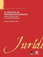 El proceso de integración europeo. Entre lo supranacional y lo intergubernamental