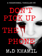 Don't Pick Up The Phone (Short Paranormal Thriller)