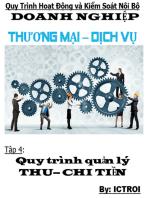 Tập 4 Quy trình quản lý Thu Chi Tiền- Quy trình hoạt động và kiểm soát nội bộ doanh nghiệp thương mại dịch vụ