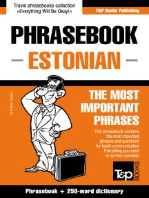 Phrasebook Estonian: The Most Important Phrases - Phrasebook + 250-Word Dictionary