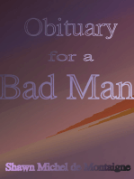 Obituary for a Bad Man