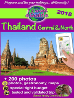 Thailand Central & North: Discover the northern and central parts of Thailand, the pearl of Asia, with 200 photos, tips and useful links!
