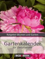 Gartenkalender - Zierpflanzen