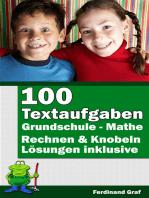 Mathe Grundschule - 100 Textaufgaben