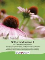 Selbstmedikation I mit Natürlichen Heilmitteln