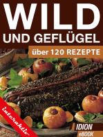 Wild und Geflügel