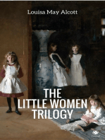 The 'Little Women' Trilogy (Illustrated)