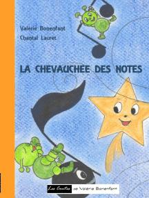 La chevauchée des notes: Les contes de Valérie Bonenfant
