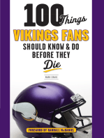 100 Things Vikings Fans Should Know and Do Before They Die
