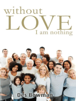 Without Love I Am Nothing