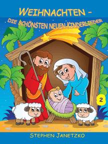 Weihnachten: Die schönsten neuen Kinderlieder - Teil 2