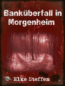 Banküberfall in Morgenheim