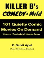 Killer B's Comedy: Mild