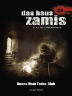 Das Haus Zamis 16 - Buena Vista Todes-Club