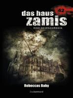 Das Haus Zamis 42 – Rebeccas Baby