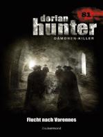 Dorian Hunter 81 – Flucht nach Varennes