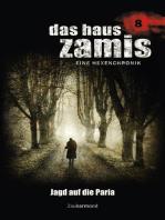 Das Haus Zamis 8 - Jagd auf die Paria