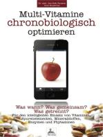 Multi-Vitamine chronobiologisch optimieren
