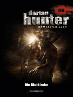Dorian Hunter 48 – Die Blutkirche