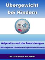 Übergewicht bei Kindern - Adipositas und die Auswirkungen