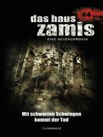 Das Haus Zamis 44 – Mit schwarzen Schwingen kommt der Tod