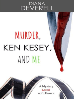 Murder, Ken Kesey, and Me