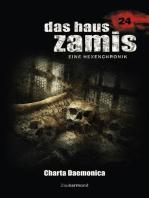 Das Haus Zamis 24 - Charta Daemonica