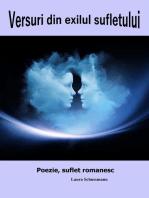 Versuri din exilul sufletului: Poezie, suflet romanesc