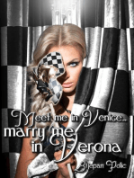 Meet Me in Venice... Marry Me in Verona