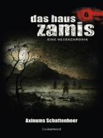 Das Haus Zamis 6 - Axinums Schattenheer