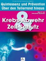 Krebs-Abwehr & Zell-Schutz