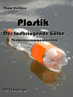 Plastik - Der todbringende Götze