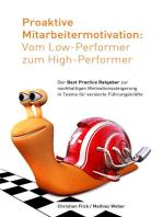 Proaktive Mitarbeitermotivation