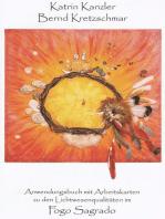 Fogo Sagrado Anwendungsbuch mit Arbeitskarten zu den Lichtwesenqualitäten