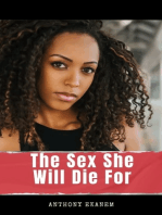 The Sex She Will Die For