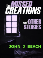 The Missed Creations and Other Stories