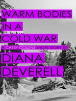 Warm Bodies in a Cold War