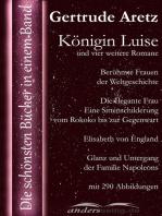 Königin Luise und vier weitere Romane