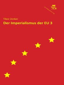 Der Imperialismus der EU 3